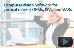 ComputerVision Software for vertical market OEMs, ISVs, and VARs